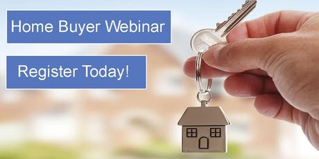 FREE Home Buying Webinar - Learn To Buy A Home With NO Down, Bad Credit,  NO Income, NO Assets, NO Papers & NO Problems! tickets