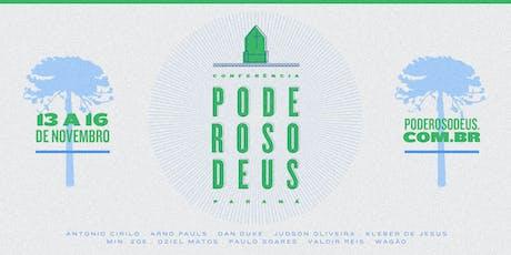 CONFERÊNCIA PODEROSO DEUS - PARANÁ ingressos