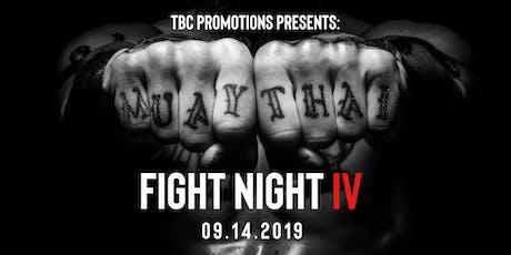 TBC FIGHT NIGHT IV tickets