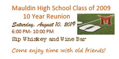 Mauldin High School Class of 2009 Reunion tickets