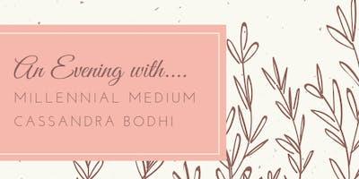 Evening with Millennial Medium - Cassandra Reilly Bodhi - Fall 2019