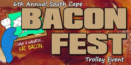 6th Annual BaconFest Trolley Event tickets