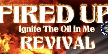 FIRED UP: IGNITE THE OIL IN ME  tickets