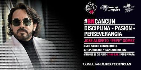BeatNight Cancún con Pepe Gómez entradas
