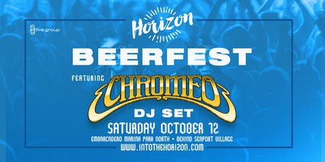 Horizon Beer & Music Festival featuring CHROMEO tickets