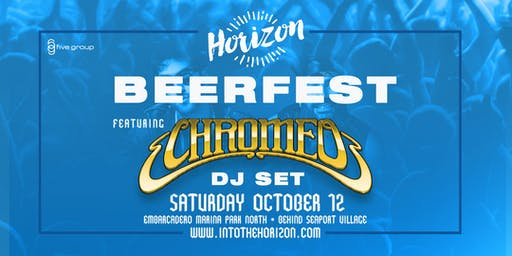 Horizon Beer & Music Festival featuring CHROMEO