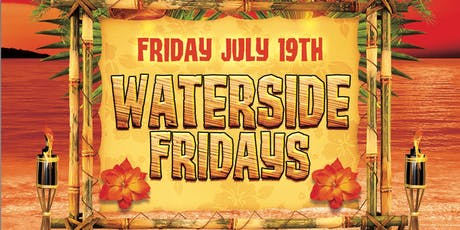 Waterside Tiki Bar Fridays! No Cover To Enter! Happy Hour 9pm-11pm! Live DJ tickets