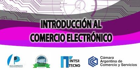 INTRODUCCIÓN AL COMERCIO ELECTRÓNICO - Salliqueló entradas