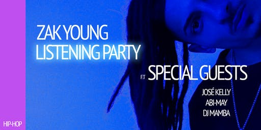 Zak Young's Listening Party
