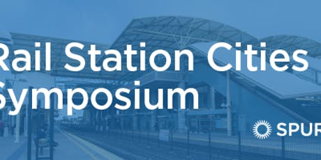 Rail-centered Cities Symposium tickets