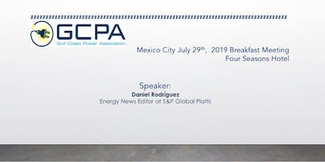 Desayuno GCPA: Quinceavo desayuno en la Ciudad de México organizado por Gulf Coast Power Association (GCPA) boletos