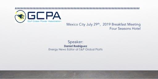 Desayuno GCPA: Quinceavo desayuno en la Ciudad de México organizado por Gulf Coast Power Association (GCPA)
