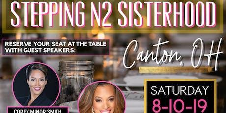 Stepping N2 Sisterhood Canton tickets