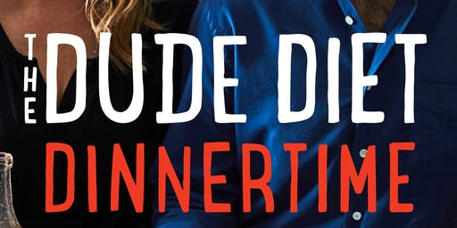 Author Event | Dude Diet Dinnertime - A Talk & Demo with Serena Wolf