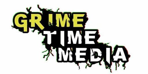 Grime Time Media Presents... SUMMER SHUTDOWN
