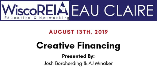 WiscoREIA's Eau Claire Meeting - August 2019!