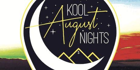 August Kool Night Concert Series  tickets