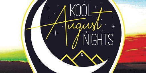 August Kool Night Concert Series
