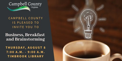 Campbell County Presents: Business, Breakfast & Brainstorming
