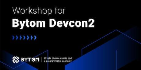 Bytom Blockchain Workshop 1 tickets