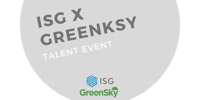 ISG x Greensky Talent Event