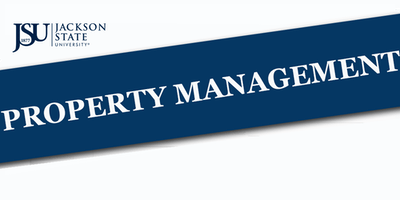 JSU Property Management Policies & Procedures