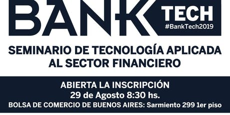 Bank Tech 2019  entradas