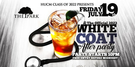 The White Coat After Party at The Park Friday! tickets