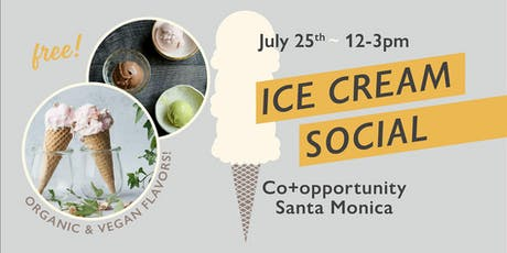 Ice Cream Social at Co+opportunity Santa Monica! tickets