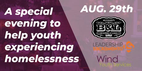 Leadership Sacramento Class of 2019 -- Wind Youth Services Fundraiser  tickets