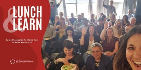 Sell More. Faster. - Become a Sales Knockout - Calgary Lunch & Learn tickets