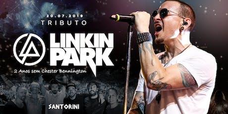 Tributo Linkin Park em Santos- 2 anos s/ Chester - Vip até 0h** ingressos