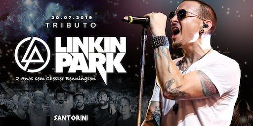 Tributo Linkin Park em Santos- 2 anos s/ Chester - Vip até 0h**
