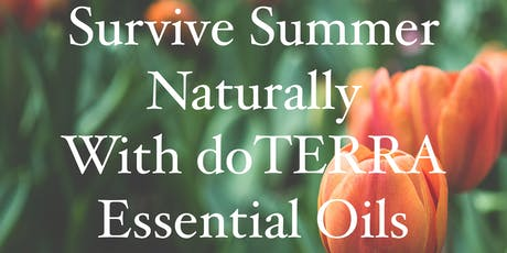 Survive Summer Naturally With doTERRA Essential Oils tickets