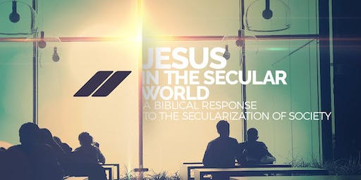 Jesus in the Secular World - Reaching the Secular Culture of Denver