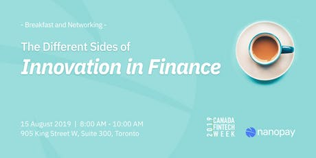 The Different Sides of Innovation in Finance - Canada FinTech Week tickets