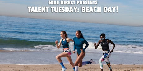 Talent Tuesday: Nike Beach Day tickets