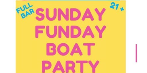 Sunday Funday Boat Party