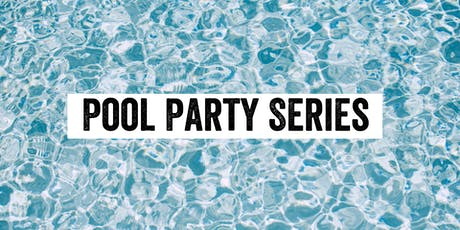 Pool Party Series  tickets