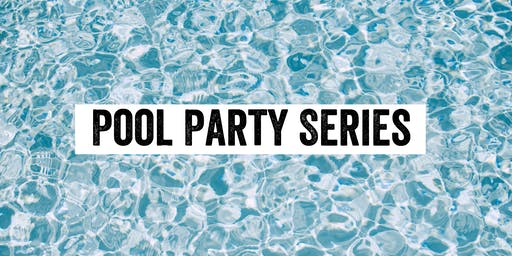 Pool Party Series