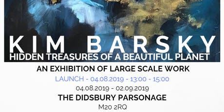 Kim Barsky Art Exhibition Launch - The Didsbury Parsonage  tickets