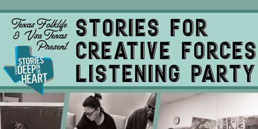 Stories for Creative Forces Public Listening Party