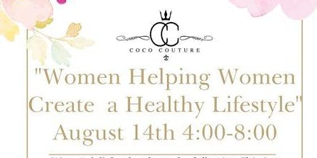 Women Helping Women Build  Healthy Lifestyle & Free Business Head shot hosted by CoCo Couture