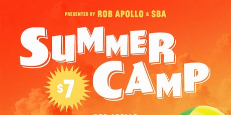 Summer Camp with Rob Apollo & SBA tickets