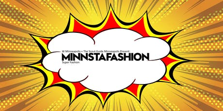 W Minneapolis + The Scout Guide Minneapolis Present: MINNSTAFASHION.  tickets
