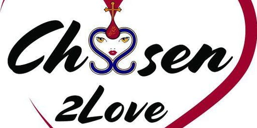 """Chosen2Love""   BCSIM 6th Annual Women's Conference"