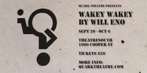 Quark presents Wakey Wakey