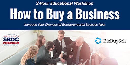 Free Workshop - How to Buy a Business - The Best Business to Start is an Existing One