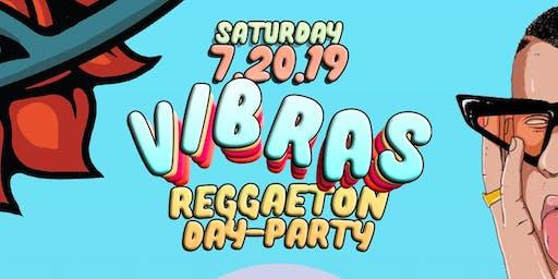 VIBRAS Reggaeton Day Party Saturday - FREE Rsvp & Tequila Shot
