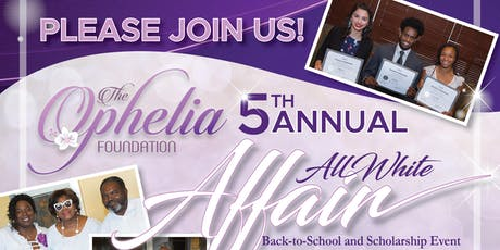The OPHELIA Foundation presents its 5th Annual Back to School & Scholarship Event tickets